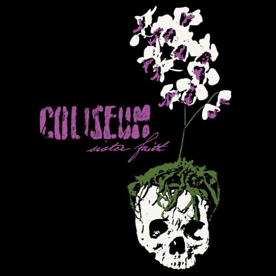 coliseum - sister faith - 2013