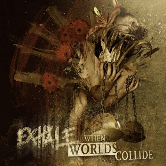 exhale - when worlds collide - 2013