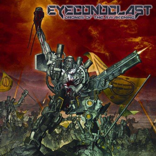 eyeconoclast - drones of the awakening - 2013