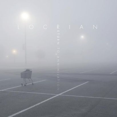 locrian - return to annihilation - 2013