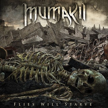 mumakil - flies will starve - 2013