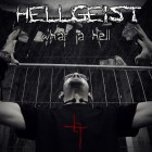HELLGEIST – What A Hell
