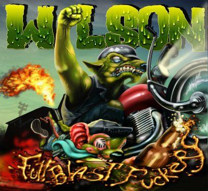 Wilson - Full Blast Fuckery - 2013