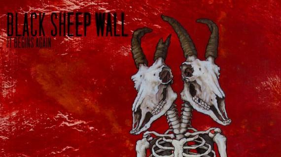 black sheep wall - it begins again - 2013