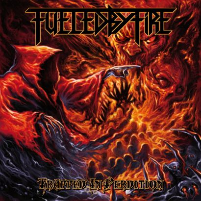 fueled by fire - Trapped In Perdition - 2013
