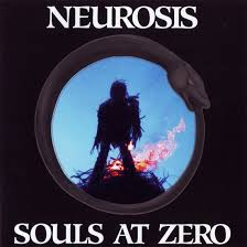 Neurosis - Souls At Zero - 1992