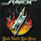 RAVEN – Rock Until You Drop – A Long Days Journey