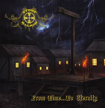 Stone Magnum - From Time... To Eternity - 2013