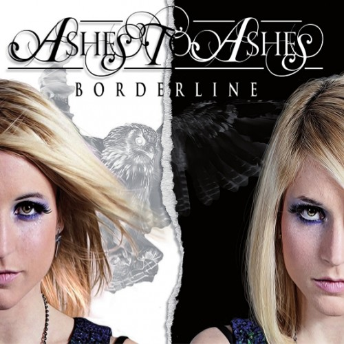 ASHES TO ASHES - Bordeline - 2013