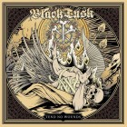 BLACK TUSK – Tend No Wounds
