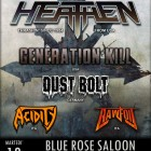 Heathen + Generation Kill + Dust Bolt