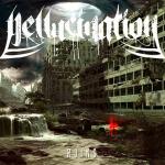 Hellucination - Ruins - 2013