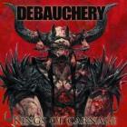 DEBAUCHERY – Kings Of Carnage