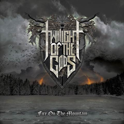 twilight of the gods - fire on the mountain - 2013