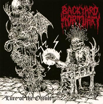 Backyard Mortuary - Lure Of The Occult - 2013