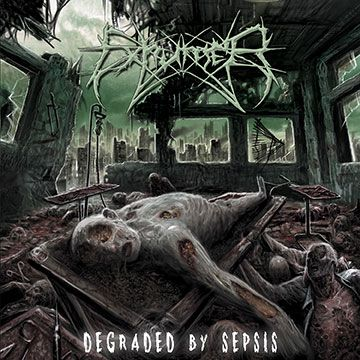 exhumer - degraded by sepsis - 2013