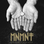 MNMNT - the earth is dead again - 2013