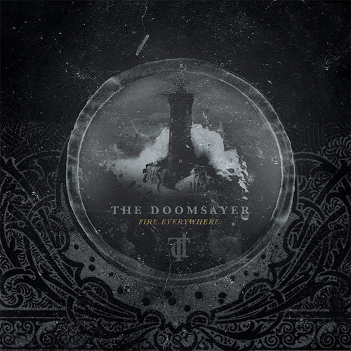 the doomsayer - fire everywhere - 2013