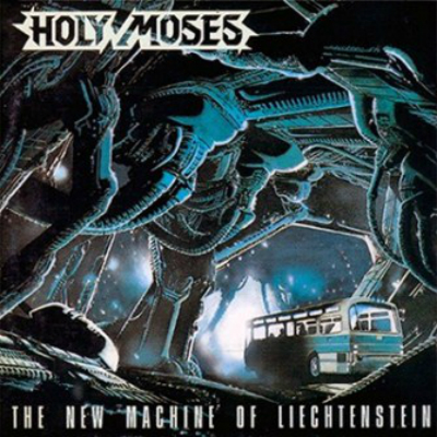 HOLY MOSES-THE NEW MACHINE-1989