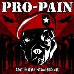 pro-pain - the final revolution - 2013