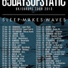 65daysofstatic + Sleepmakeswaves