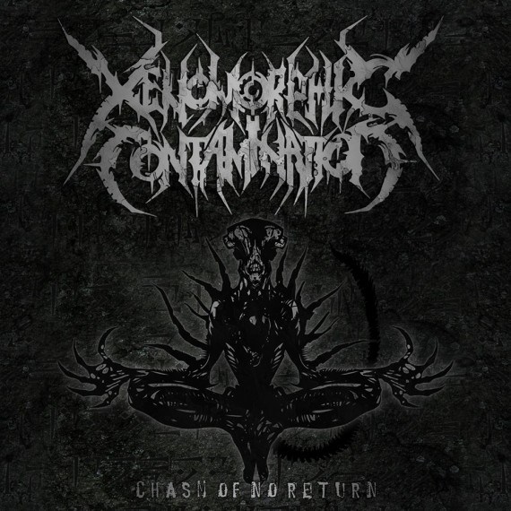 Xenomorphic Contamination - Chasm Of No Return - 2013