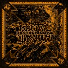 BRUTAL TRUTH / BASTARD NOISE – The Axiom of Post Inhumanity