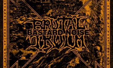 brutaltruthbastardnoise
