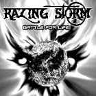 RAZING STORM – Battle For Life