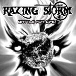 razing storm - battle for life - 2013