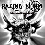 razing storm - battle for life - 2013