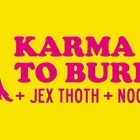 Karma To Burn + Jex Thoth + Noon – Mezzago