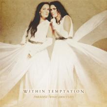 Within Temptation - Paradise - 2013