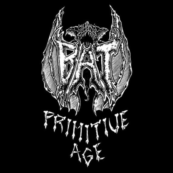 Bat - Primitive Age - 2013