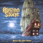BLAZON STONE – Return To Port Royal