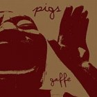 PIGS – Gaffe