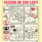 FUTURE OF THE LEFT – How To Stop Your Brain In A Car Accident