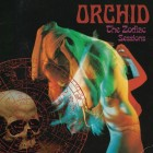ORCHID – The Zodiac Sessions