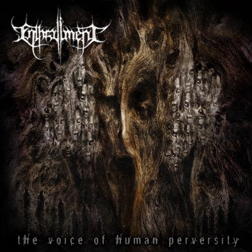 enthrallment - The Voice Of Human Perversity - 2014