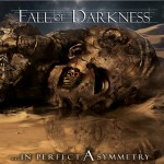 fall of darkness - in perfect asymmetry - 2014