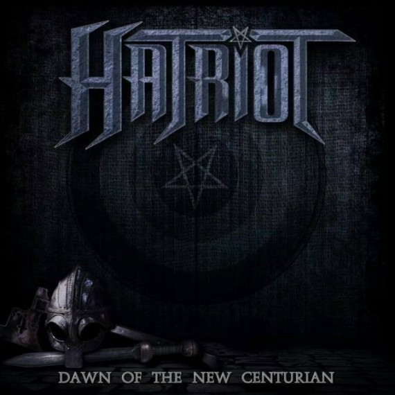 hatriot - dawn of the new centurian - 2014