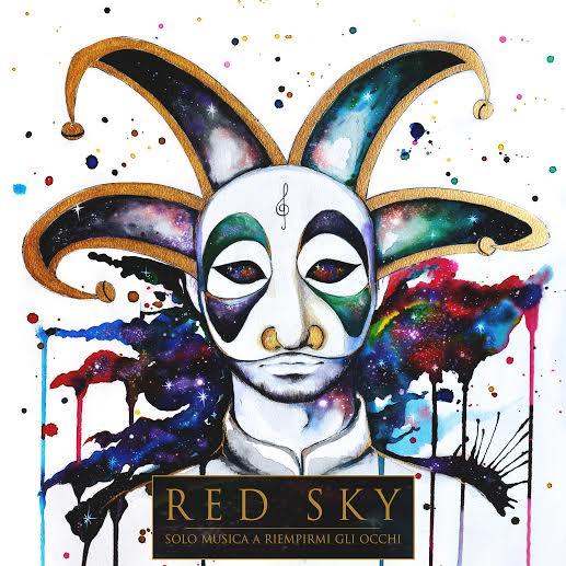red sky - solo musica a riempirmi gli occhi - 2013