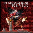 REMEMBERING NEVER – This Hell Is Home