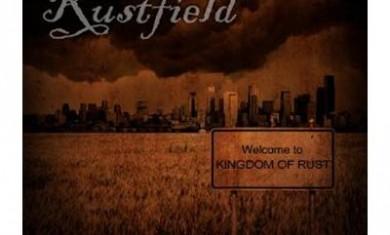rustfield - kingdom of rust - 2013