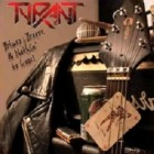TYRANT – Blues, Booze And Nothing To Lose