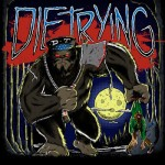 Die Trying - EP - 2014