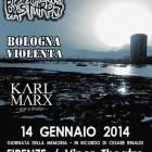 Cripple Bastards + Bologna Violenta + Karl Marx Was A Broker