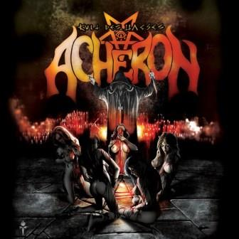 ACHERON - Kult Des Hasses - 2014