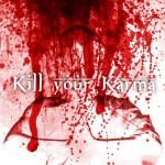 Kill Your Karma - Kill Your Karma - 2014