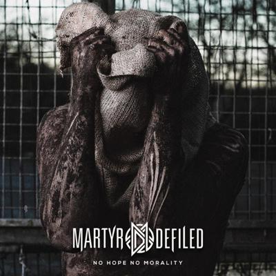 Martyr-Defiled-No-Hope-No-Morality-2014